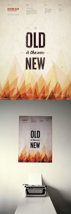 """Old is the new new"" by Guilherme Salum. #posters #retro #typography #lines #illustration #geometric #triangles #texture"