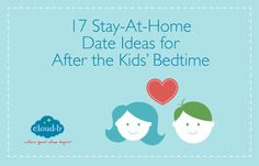 17 Stay-At-Home Date Ideas for After the Kids' Bedtime