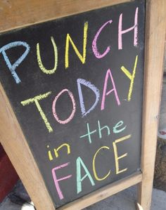 punch today, life, mondays, the face, funni, inspir, funny quotes, daily motivation, mottos