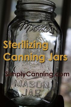Sterilizing Jars for Home Canning