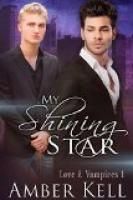 My Shining Star by Amber Kell.  Estimated Reading Time: 75 minutes.
