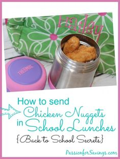 How to Send Chicken Nuggets in Back to School Lunches