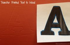 How to Transfer Printed Text to Wood. (Make a Professional Looking Sign instead of hand printing.)