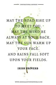 INSPIRATIONAL MONDAY - QUOTE - INSPIRATIONAL QUOTE - IRISH PROVERB - SAINT PATRICK'S DAY