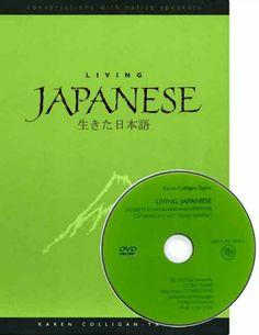 Living Japanese, diversity in language and lifestyles = [Ikita Nihongo, samazama na kotoba, samazama na seikatsu] / Karen Colligan-Taylor.