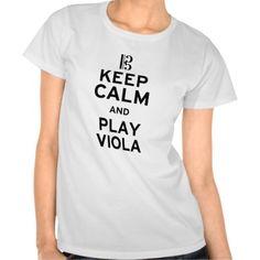 Keep calm and play viola t shirt keepcalm tshirt