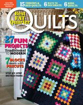 Best Fat Quarter Quilts 2012. Fat Quarters are so fun! Get sewing right away and make one of the many beautiful projects in this issue!