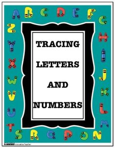 Tracing Letters and Numbers Worksheet {Differentiated}