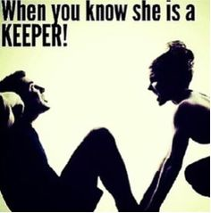 When you know she is a keeper quotes quote fitness workout motivation exercise motivate workout motivation exercise motivation fitness quote fitness quotes workout quote workout quotes exercise quotes keeper #Health#Healthy food#