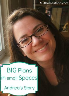 Big Plans in Small Spaces | The 104 Homestead