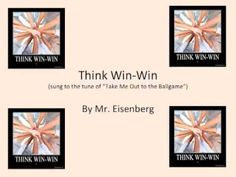 Think Win Win Song (to the tune of Take Me Out to the Ball Game)