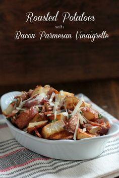 Roasted Potatoes with Bacon Parmesan Vinaigrette