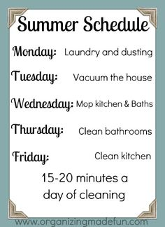 My summer schedule for cleaning!