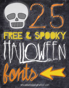 Free Halloween Fonts | 25 of the creepiest, scariest, and FUN Halloween fonts in one place!  ~~ {w/ easy download links}