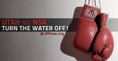 TURN. IT. OFF!  Utah bill announced today would shut off water to NSA data center.