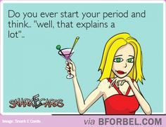 Period Is The Cause Of Many Things… #snarkecards