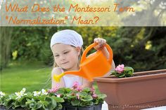 "What Does the Montessori Term ""Normalization"" Mean?"