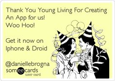 Thank You Young Living For Creating An App for us! Woo Hoo! Get it now on Iphone & Droid @daniellebrogna.