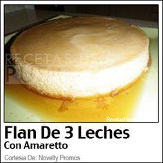 ☀Puerto Rico☀Flan De Tres Leches (Con Amaretto)  (Recetas De Puerto Rico)