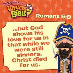 Romans 5:8  #whatsintheBible