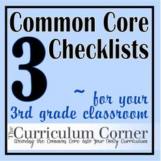 3rd Grade Common Core Standards Checklist!  Make sure your instruction includes all that is expected and needed for 3rd graders to be successful.  Print these checklists for Reading, Writing, Language, Speaking & Listening and Math.