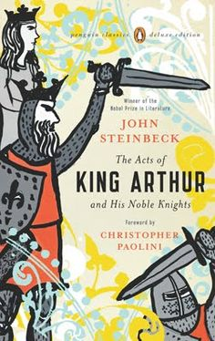 The Acts of King Arthur and His Noble Knights; design by Jaya Miceli