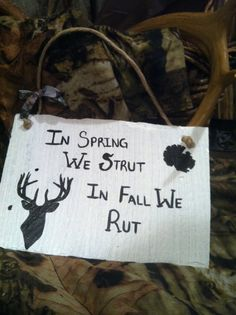 Home Decor, Hunting Sign, Deer Sign, Country Sign, Strut Sign