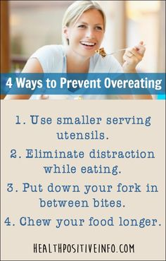 How to Prevent Overeating  http://healthpositiveinfo.com/how-to-prevent-overeating.html