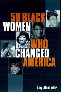 From Harriet Tubman to Oprah Winfrey, Fifty Black Women pays strong tribute to proud, heroic Americans with vivid detailed portraits telling the story of each woman's personal journey and contribution to society.
