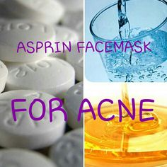 #asprin #facemask #acne 1. 1 or 2 uncoated asprin 2. Couple drops of water. Wait until mushy when poked 3. Add couple drops of honey or aloe vera and mix 4. Apply and leave for 20 minutes 5. Rinse