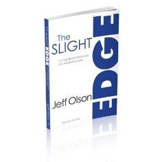 The Slight Edge - Jeff Olson a must read!