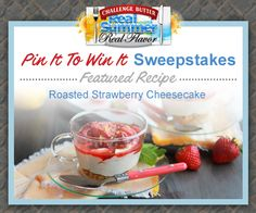 Featured Recipe of the week: Roasted Strawberry Cheesecake- Recipe by Good Cook