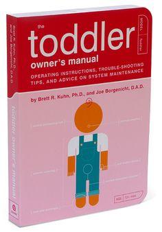 ThinkGeek :: The Toddler Owner's Manual