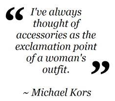 Fashion Quote ~ Michael Kors Shop Chroma Boutique on Facebook, Instagram or Chromaboutique.com