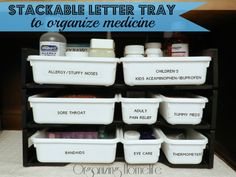 Stackable Letter Trays to Organize Medicine