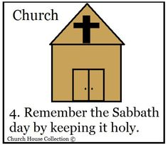 Remember The Sabbath Day and Keep It Holy Sunday School Lesson- Ten Commandments Sunday School Lesson