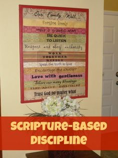 Scripture-Based Discipline, family rules canvas...putting Nader chores since I need to make this and a chore chart still.