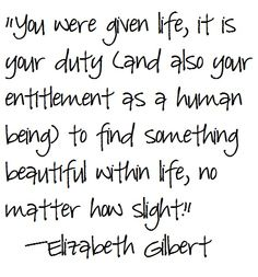Eat Pray Love Quotes, Elizabeth Gilbert
