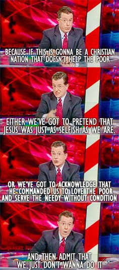 stephen colbert, christians, food for thought, truth, jesus