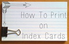 How to Print On Index Cards