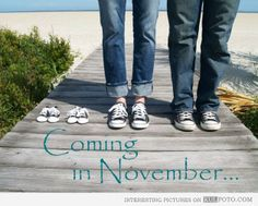 Cute idea - Baby announcement with little baby sneakers saying: Coming in November.