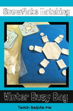 Felt snowflake busy bag for kids. Fun way to help kids practice shapes and matching. {Teach Beside Me}