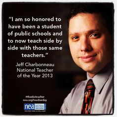 A quote from the new National Teacher of the Year, Jeff Chabornneau. #thankateacher