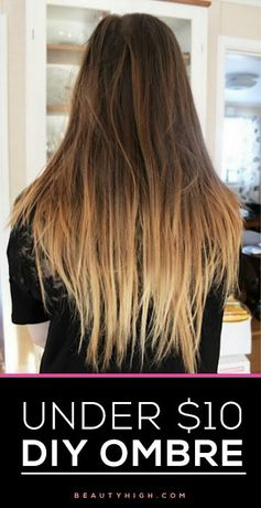 DIY ombré hair, for under $10! YES ladies, it can be done!
