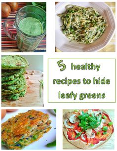Welcome to Mommyhood: 5 healthy recipes to hide leafy greens