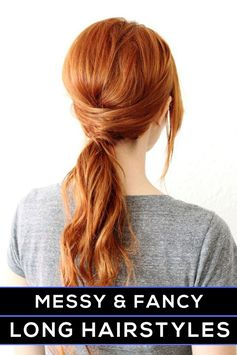 hairstyles for long hair - both messy and fancy