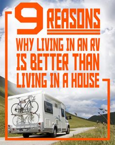 9 Reasons Why Living in an #RV is Better Than Living in a House!