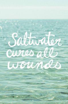 Salt water heals all wounds #summer #beach #coastal