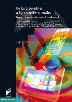 2015. Capítulo enAndrea Giráldez (coord.). De los ordenadores a los dispositivos móviles. Barcelona: Graó (pp. 11-30) De los ordenadores a los dispositivos móviles Comparte:ImprimirCorreo electrón…