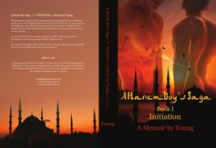 A Harem Boy's Saga - Book I - Initiation; a memoir by Young - paperback book cover. amazon.com